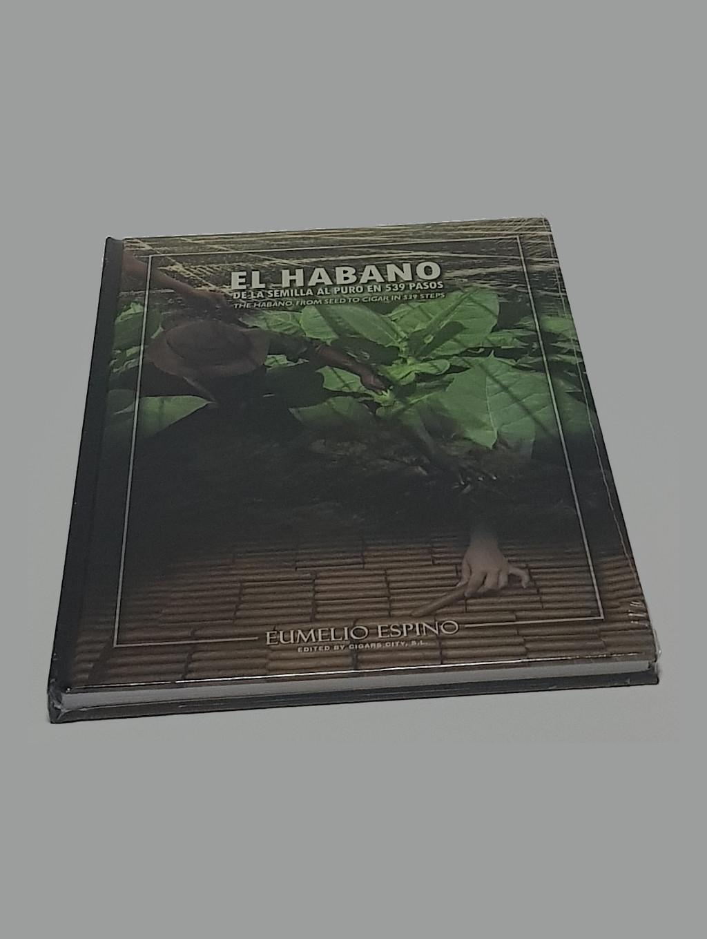 Livro El Habano, De La Semilla Al Puro en 539 Pasos - Idioma: Espanhol